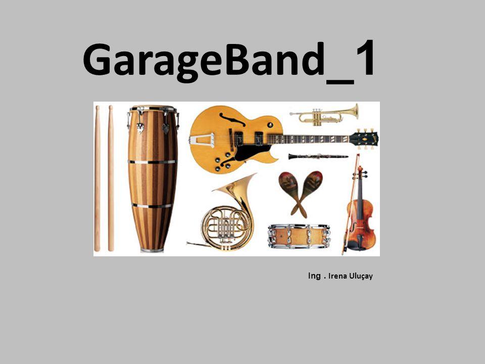 GarageBand Aplikaci lze využít: – K nahrávání, editování, přidávání efektu a mixování vícestopých skladeb – Vytvoření vlastní virtuální hudební skupiny – Základům hry na kytaru nebo klávesy