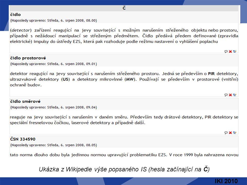 IKI 2010 Ukázka z Wikipedie výše popsaného IS (hesla začínající na Č)