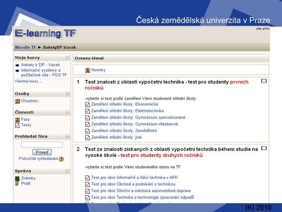 IKI 2010 Využití nástrojů e-learningu v komerční praxi Vzhledem k tomu, že kromě vzdělávání se věnuje i konzultační poradenské a servisní činnosti v oblasti počítačových sítí a informačních systémů, poměrně často se setkáváme s požadavky komerčních firem na projekty a realizace různých interních informačních systémů.