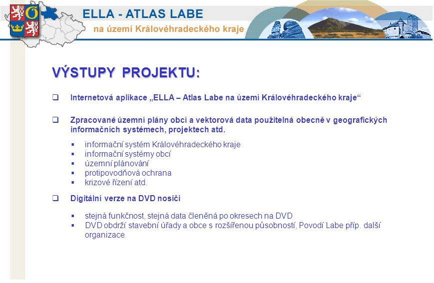 """VÝSTUPY PROJEKTU:  Internetová aplikace """"ELLA – Atlas Labe na území Královéhradeckého kraje  Digitální verze na DVD nosiči  stejná funkčnost, stejná data členěná po okresech na DVD  DVD obdrží stavební úřady a obce s rozšířenou působností, Povodí Labe příp."""