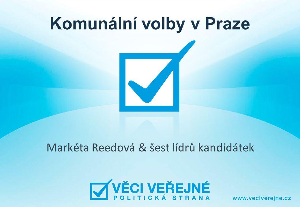 Komunální volby v Praze Markéta Reedová & šest lídrů kandidátek