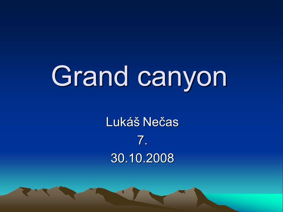 Grand canyon Lukáš Nečas 7.30.10.2008