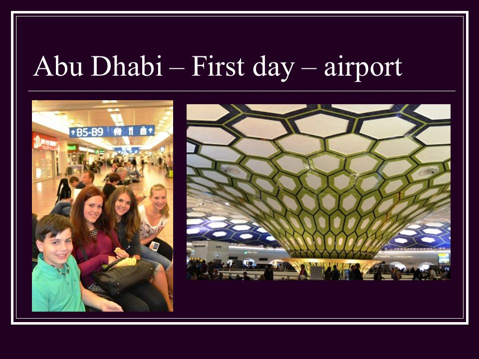 Abu Dhabi – First day – airport