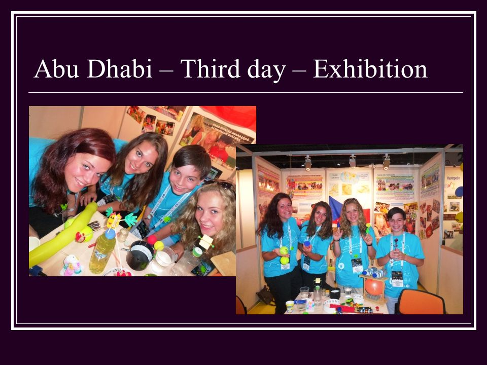 Abu Dhabi – Third day – Exhibition