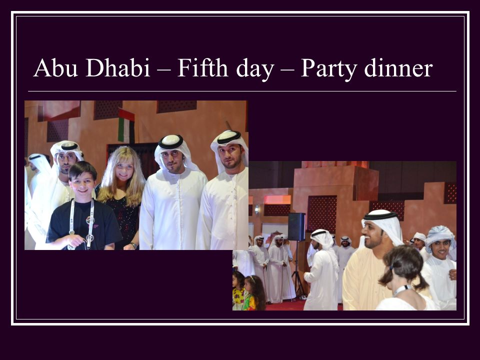 Abu Dhabi – Fifth day – Party dinner