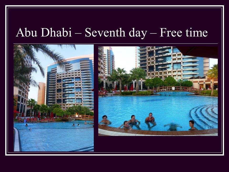 Abu Dhabi – Seventh day – Free time