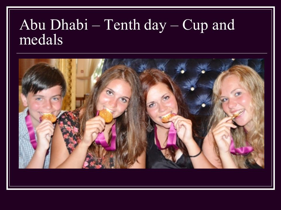 Abu Dhabi – Tenth day – Cup and medals