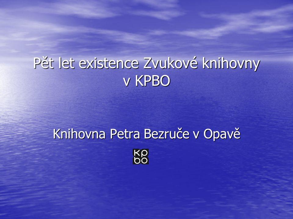 Pět let existence Zvukové knihovny v KPBO Knihovna Petra Bezruče v Opavě