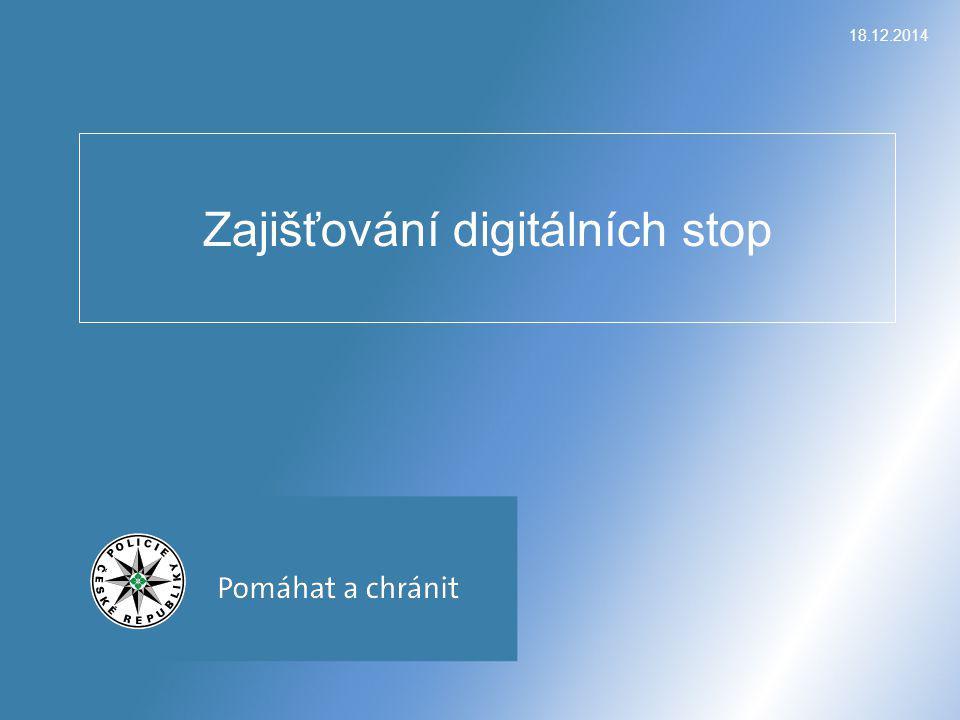 18.12.2014 Zajišťování digitálních stop