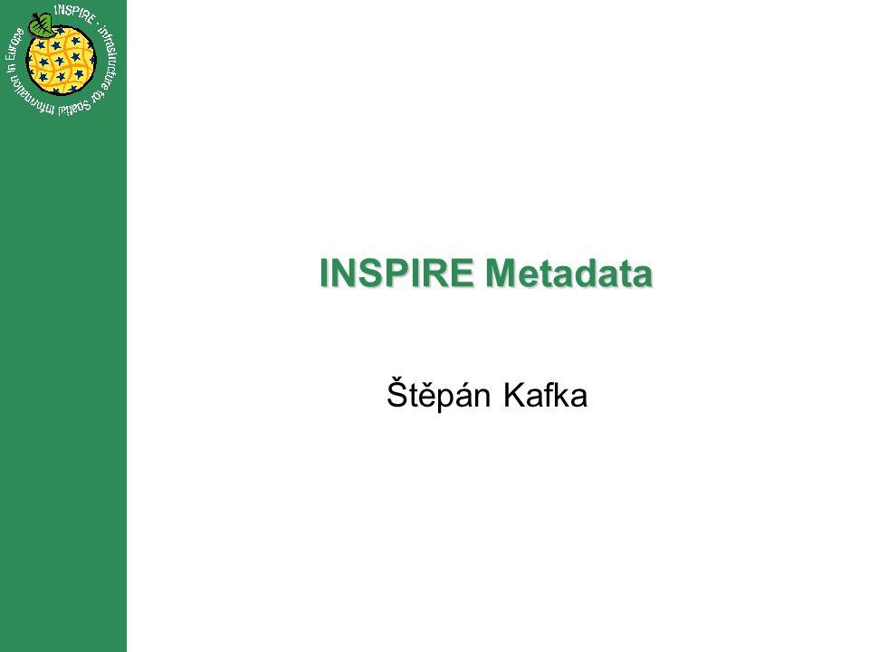 INSPIRE Metadata Štěpán Kafka