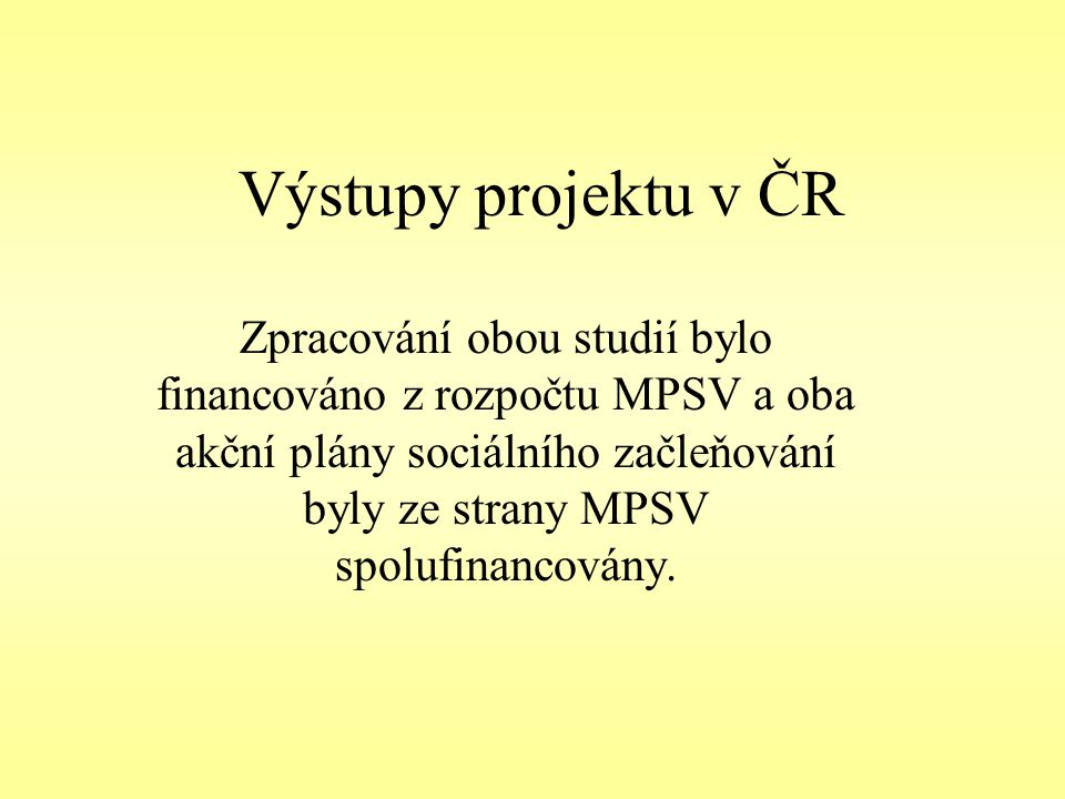 Zpracování Regionálního akčního plánu pro Olomoucký kraj Zpracování Regionálního akčního plánu sociálního začleňování probíhá podle principů stanovených v Metodice pro zpracování LAPs & RAPs.