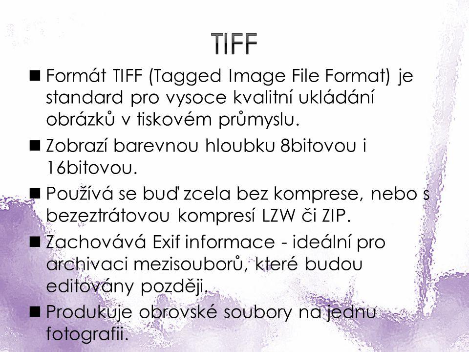 Formát TIFF (Tagged Image File Format) je standard pro vysoce kvalitní ukládání obrázků v tiskovém průmyslu.