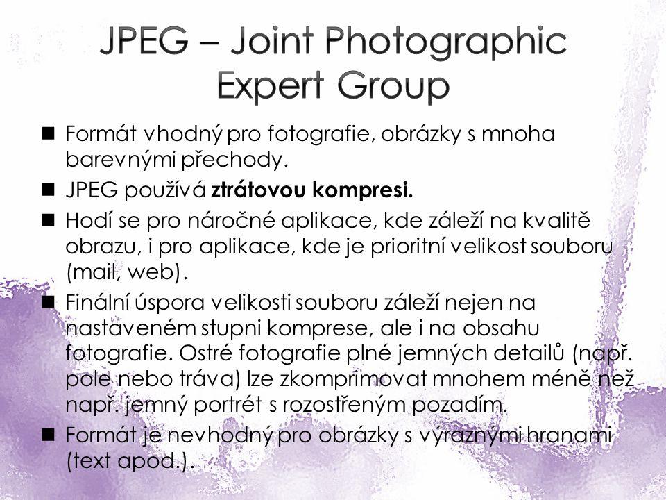 Formát vhodný pro fotografie, obrázky s mnoha barevnými přechody.