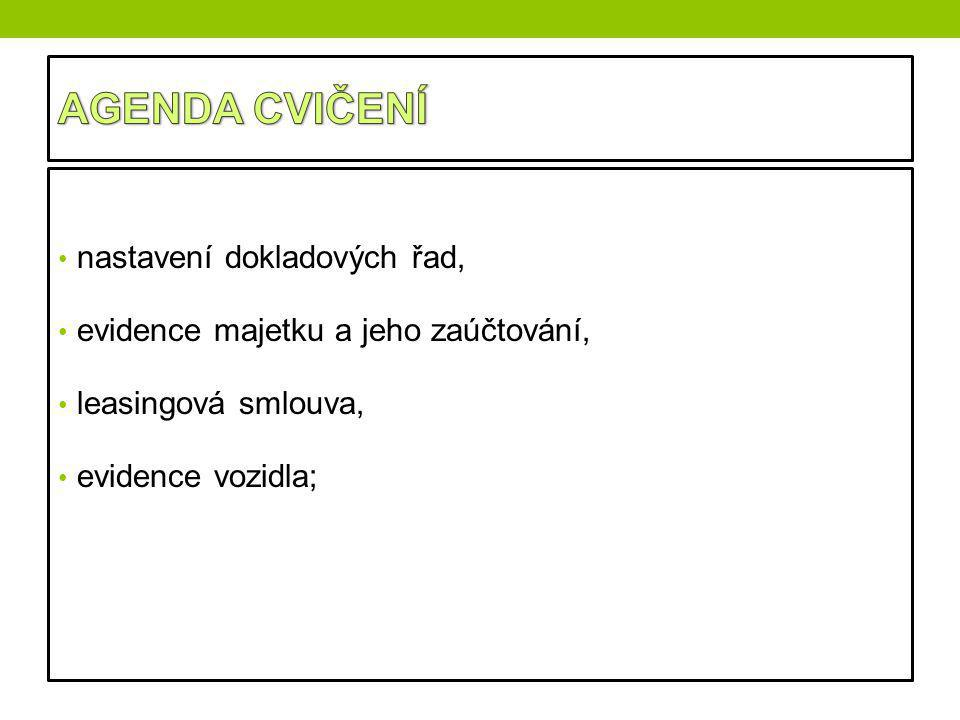 V modulu evidence budeme pracovat s těmito oblastmi: 1.