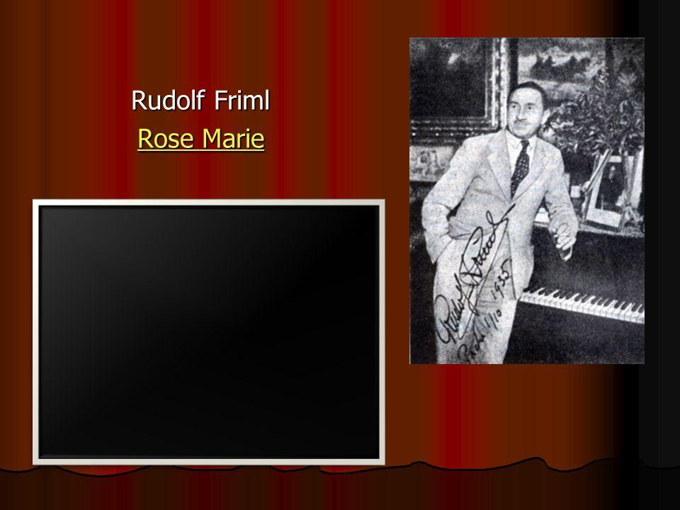 Rudolf Friml Rose Marie Rose Marie