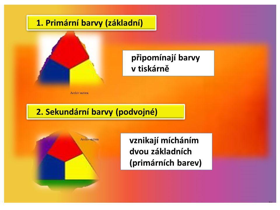 ©c.zuk 1. Primární barvy (základní) Archiv autora 2. Sekundární barvy (podvojné) připomínají barvy v tiskárně Archiv autora vznikají mícháním dvou zák