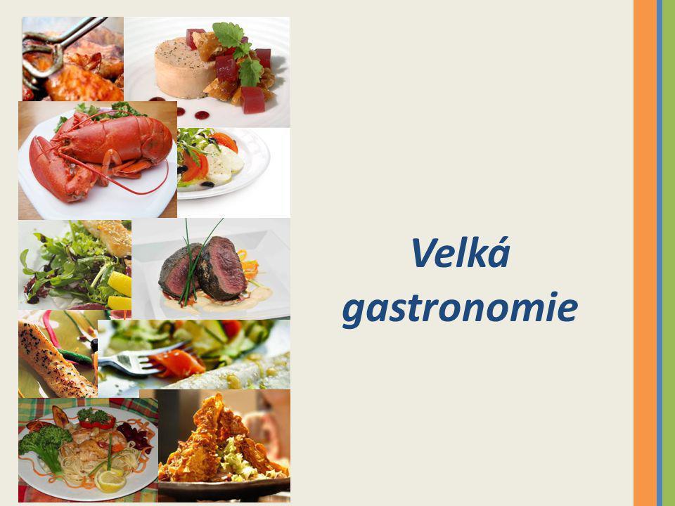 Velká gastronomie