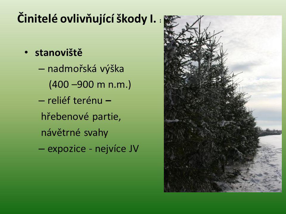 Činitelé ovlivňující škody II.dřevina - Námrazou trpí nejvíce SM, BO.