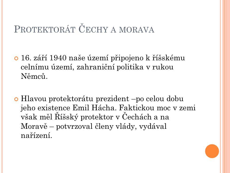 P ROTEKTORÁT Č ECHY A MORAVA 16.