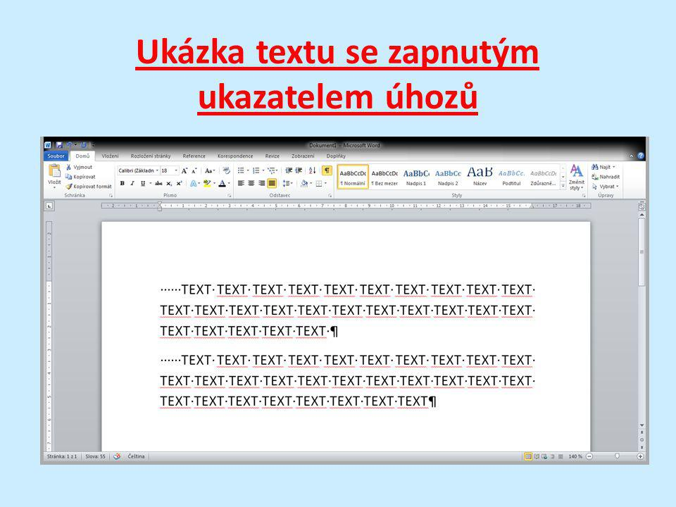 Ukázka textu se zapnutým ukazatelem úhozů