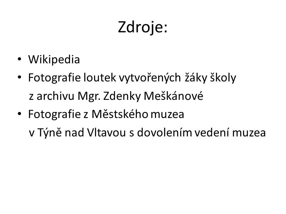 Zdroje: Wikipedia Fotografie loutek vytvořených žáky školy z archivu Mgr.