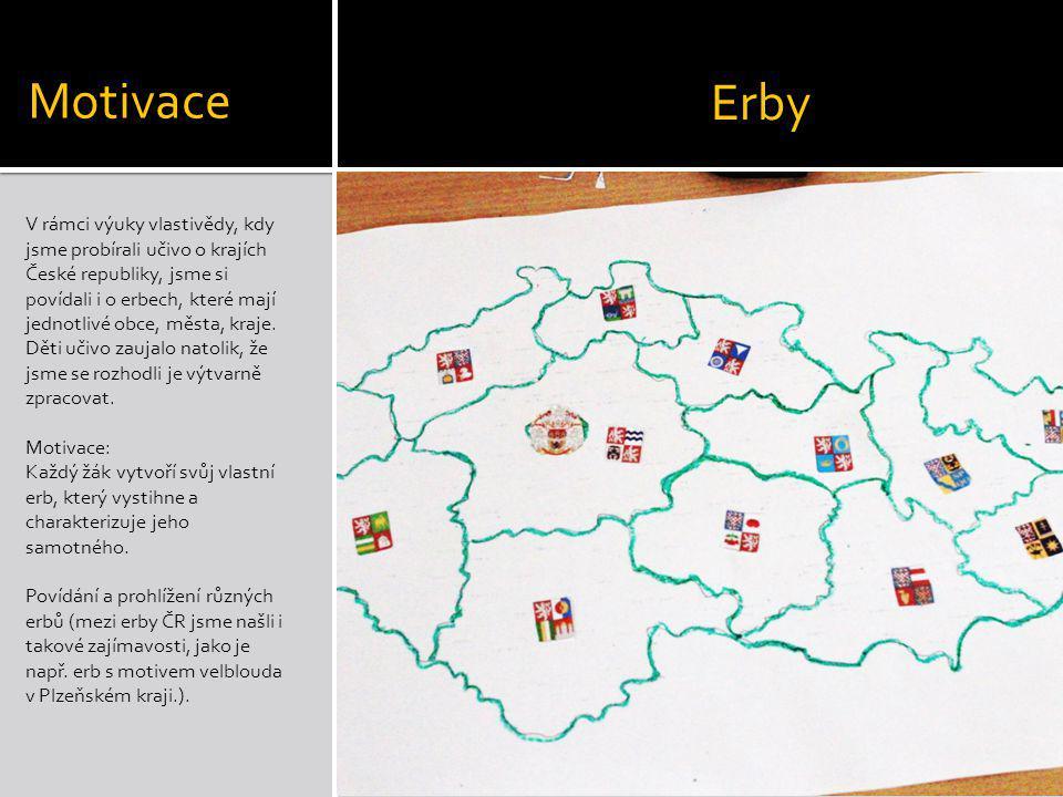 V rámci výuky vlastivědy, kdy jsme probírali učivo o krajích České republiky, jsme si povídali i o erbech, které mají jednotlivé obce, města, kraje. D