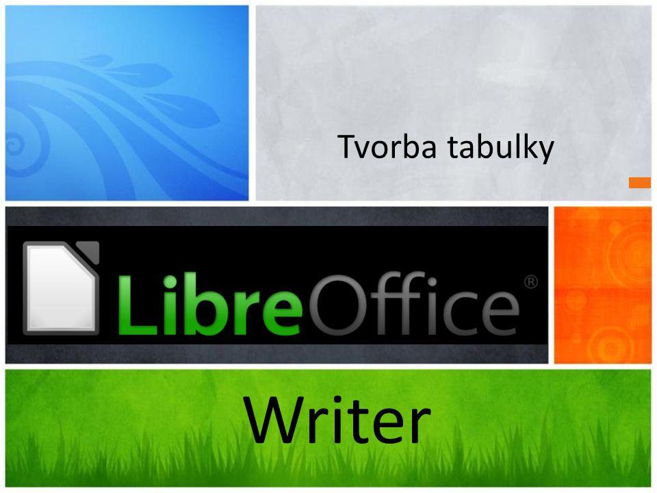Tvorba tabulky Writer