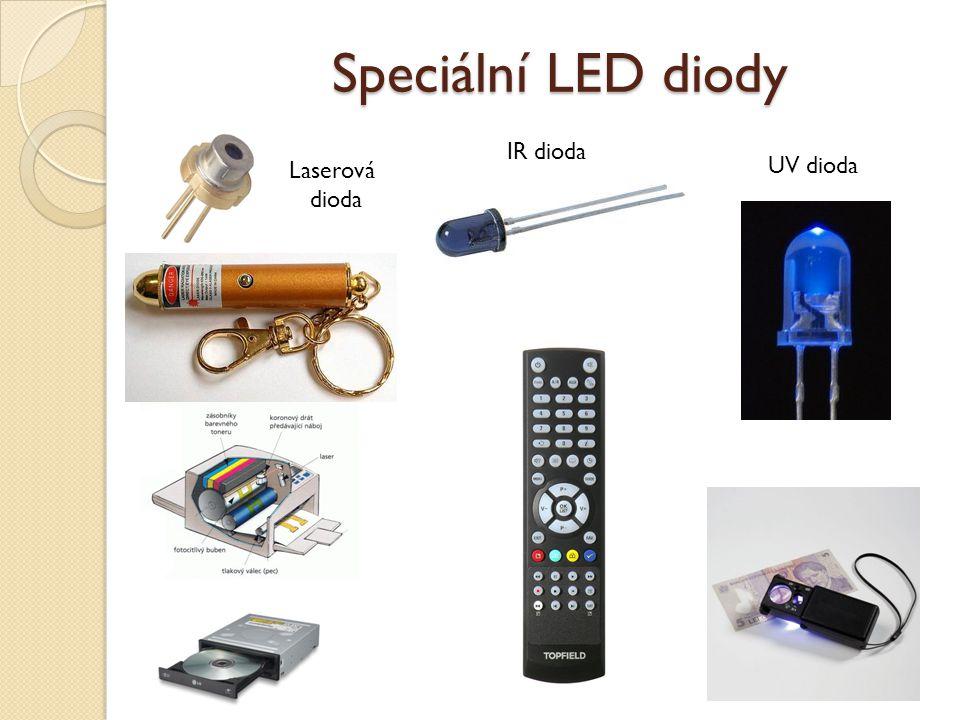 IR dioda Laserová dioda Speciální LED diody UV dioda