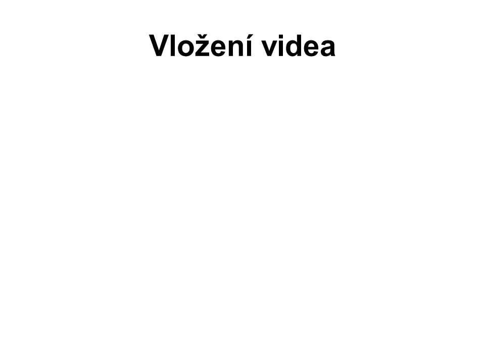 Vložení videa
