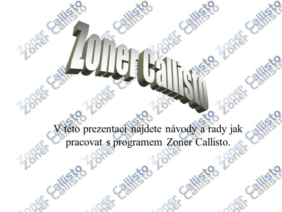 V této prezentaci najdete návody a rady jak pracovat s programem Zoner Callisto.