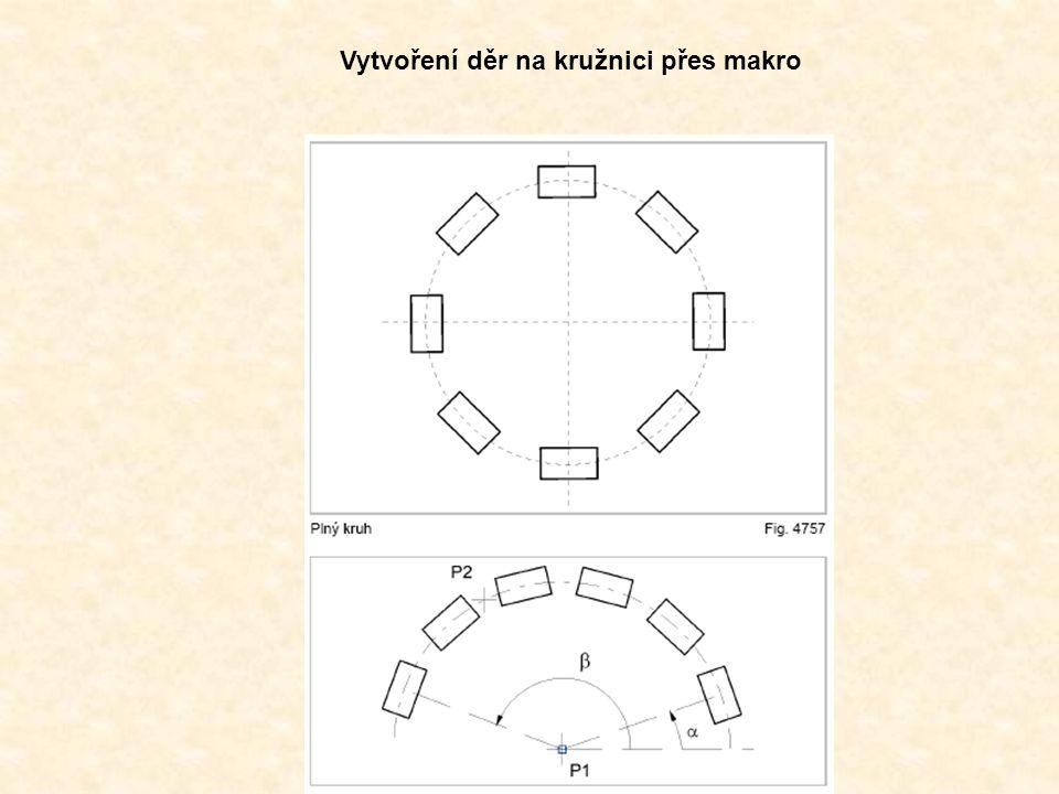 Vytvoření děr na kružnici přes makro