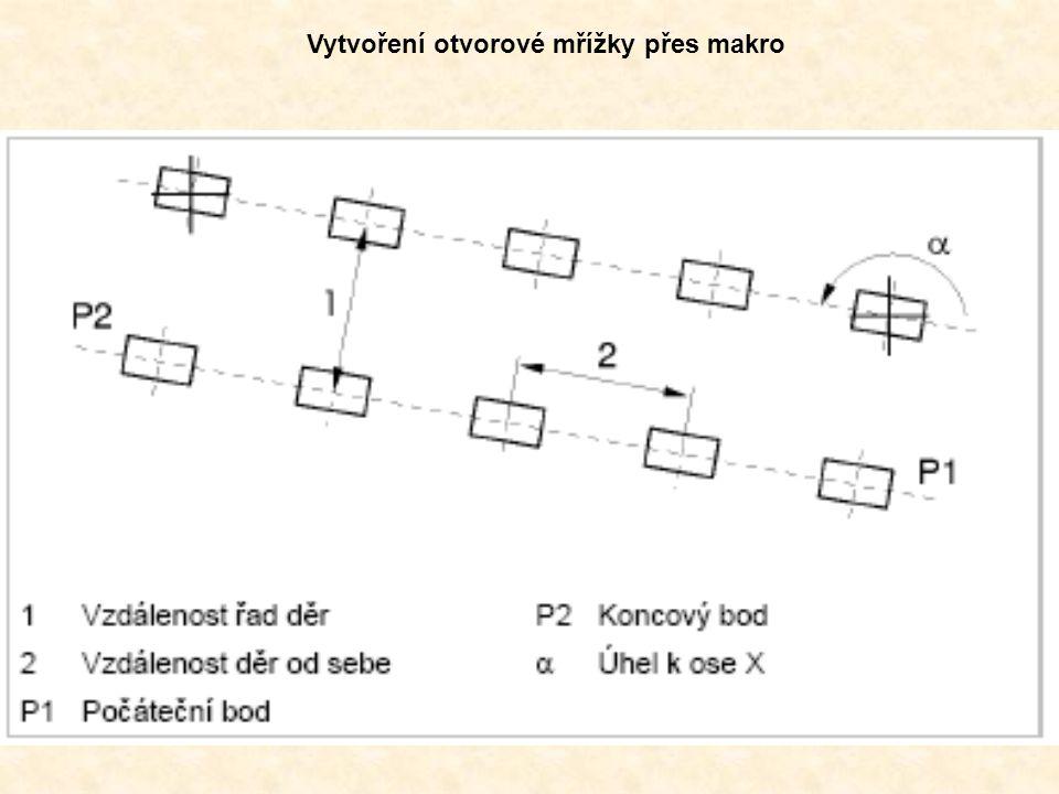 Vytvoření otvorové mřížky přes makro