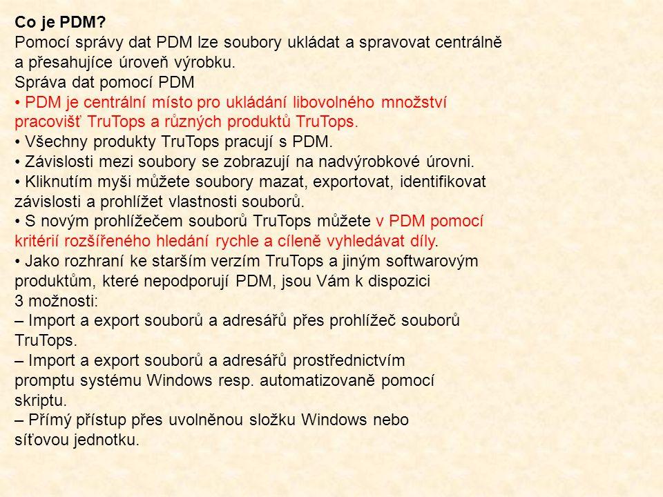 Co je PDM? Pomocí správy dat PDM lze soubory ukládat a spravovat centrálně a přesahujíce úroveň výrobku. Správa dat pomocí PDM PDM je centrální místo