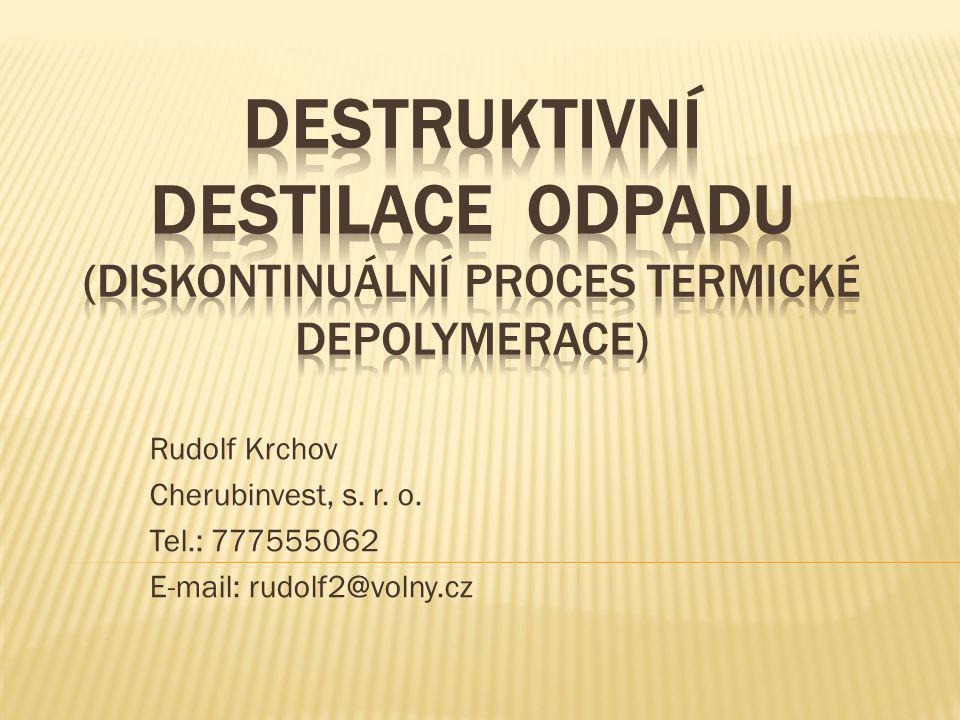 Rudolf Krchov Cherubinvest, s. r. o. Tel.: 777555062 E-mail: rudolf2@volny.cz