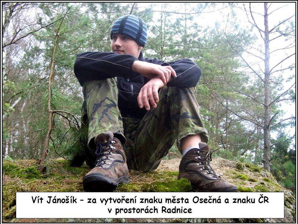 Vít Jánošík – za vytvoření znaku města Osečná a znaku ČR v prostorách Radnice