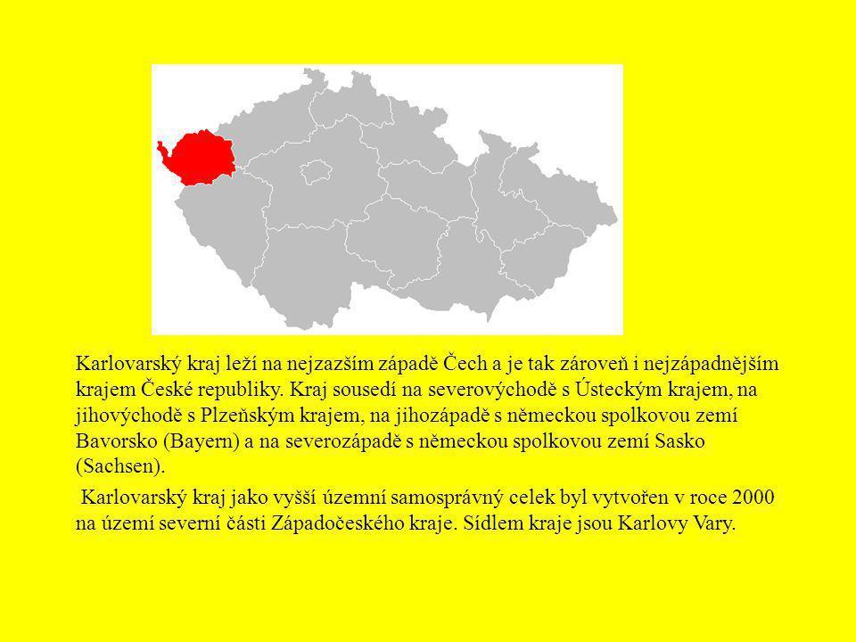 Karlovarský kraj leží na nejzazším západě Čech a je tak zároveň i nejzápadnějším krajem České republiky. Kraj sousedí na severovýchodě s Ústeckým kraj