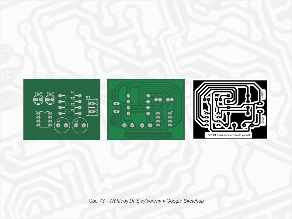 Obr. 73 – Náhledy DPS vytvořeny v Google Sketchup