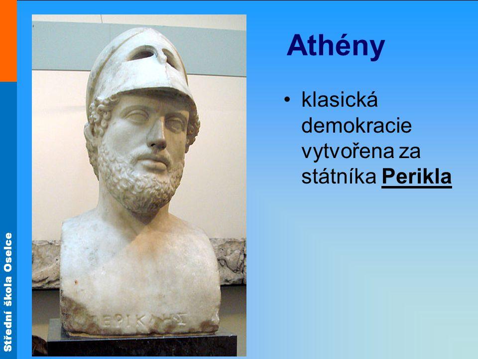 klasická demokracie vytvořena za státníka Perikla Athény