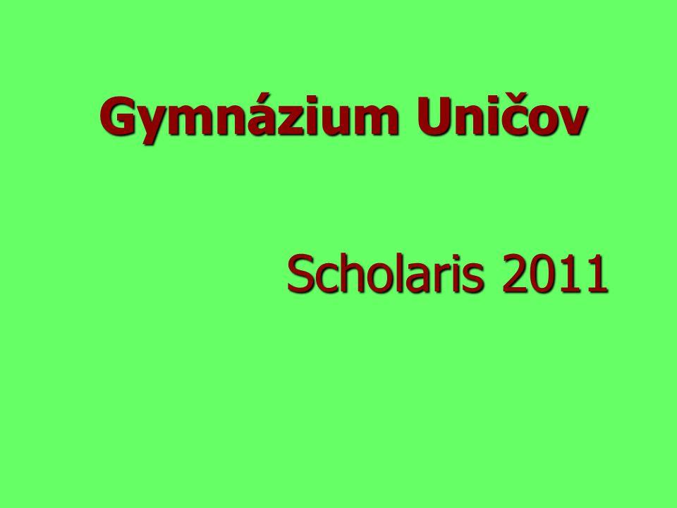 Gymnázium Uničov Scholaris 2011
