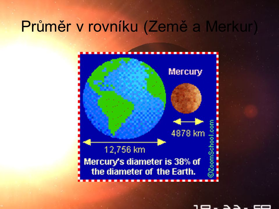 Škebloň 2010 Průměr v rovníku (Země a Merkur)