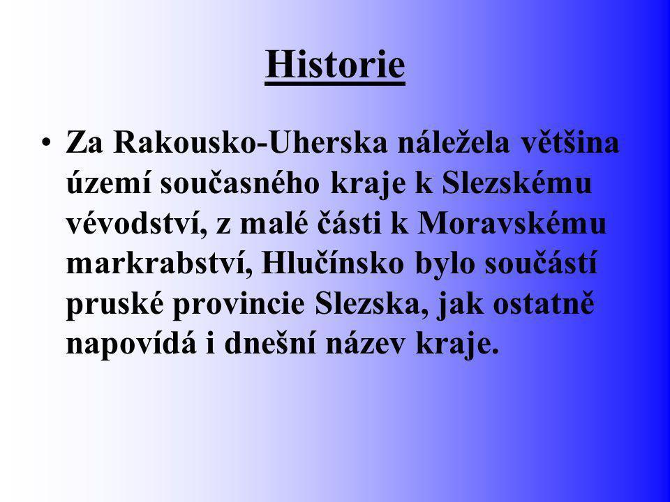 Historie Za Rakousko-Uherska náležela většina území současného kraje k Slezskému vévodství, z malé části k Moravskému markrabství, Hlučínsko bylo součástí pruské provincie Slezska, jak ostatně napovídá i dnešní název kraje.