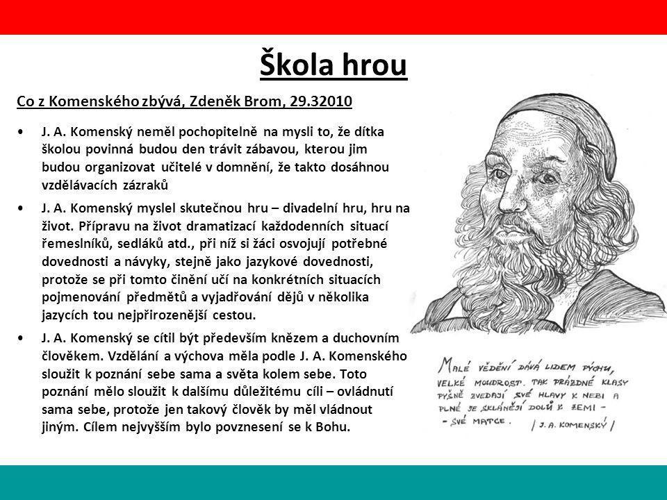 Škola hrou Pavel Kantorek – Skryté myšlenky Jana Amose Komenského