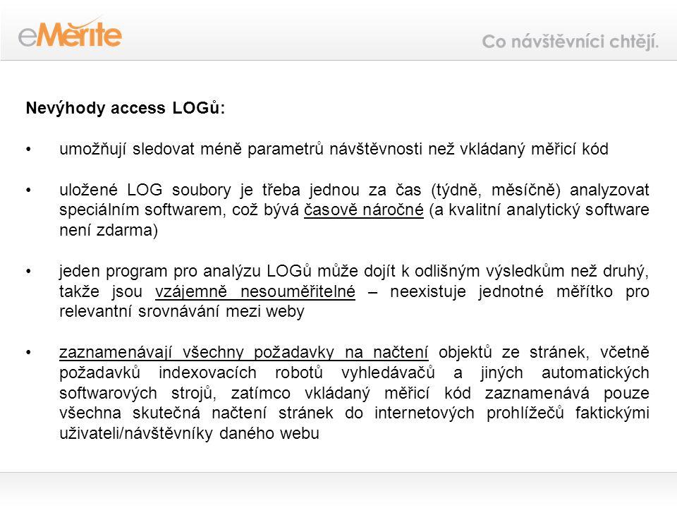 umožňuje sledovat více parametrů uživatelského chování návštěvníků než access LOGy (několik desítek), mj.