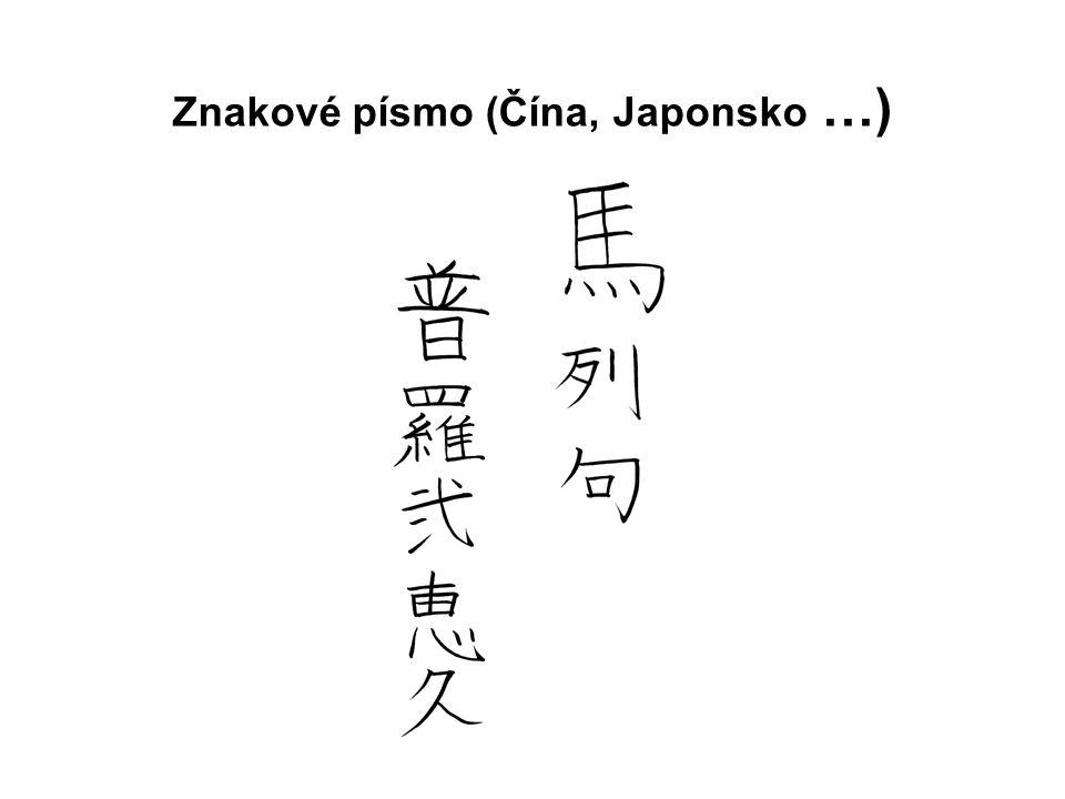 Znakové písmo (Čína, Japonsko …)