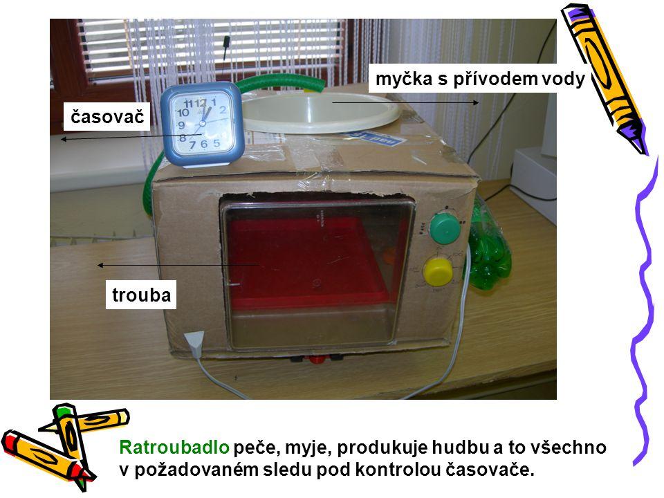 Ratroubadlo peče, myje, produkuje hudbu a to všechno v požadovaném sledu pod kontrolou časovače. trouba myčka s přívodem vody časovač