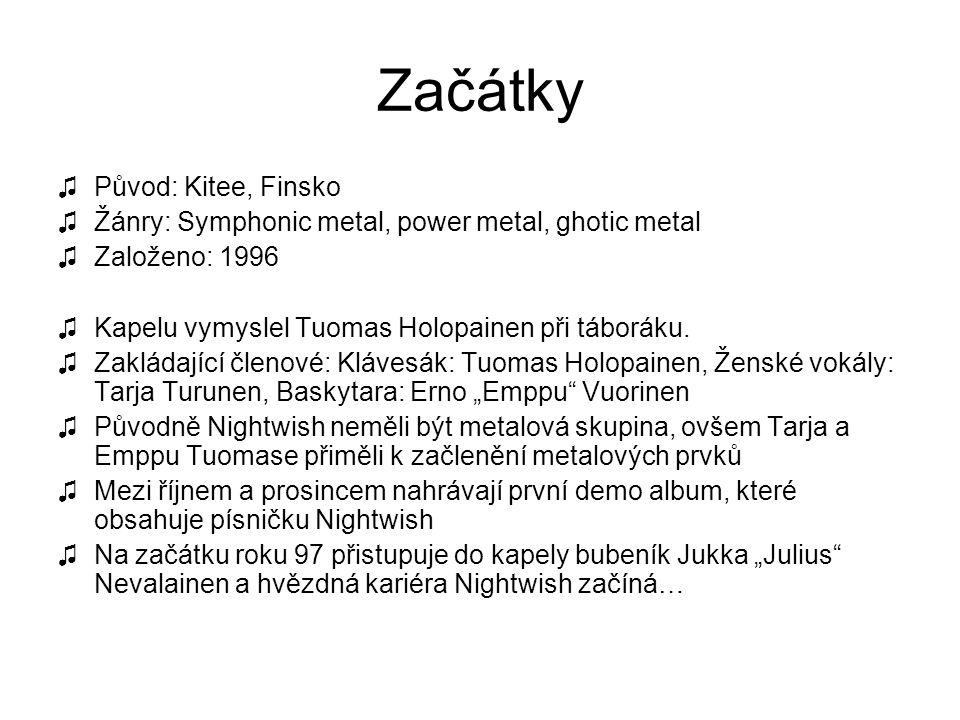 Začátky ♫Původ: Kitee, Finsko ♫Žánry: Symphonic metal, power metal, ghotic metal ♫Založeno: 1996 ♫Kapelu vymyslel Tuomas Holopainen při táboráku. ♫Zak