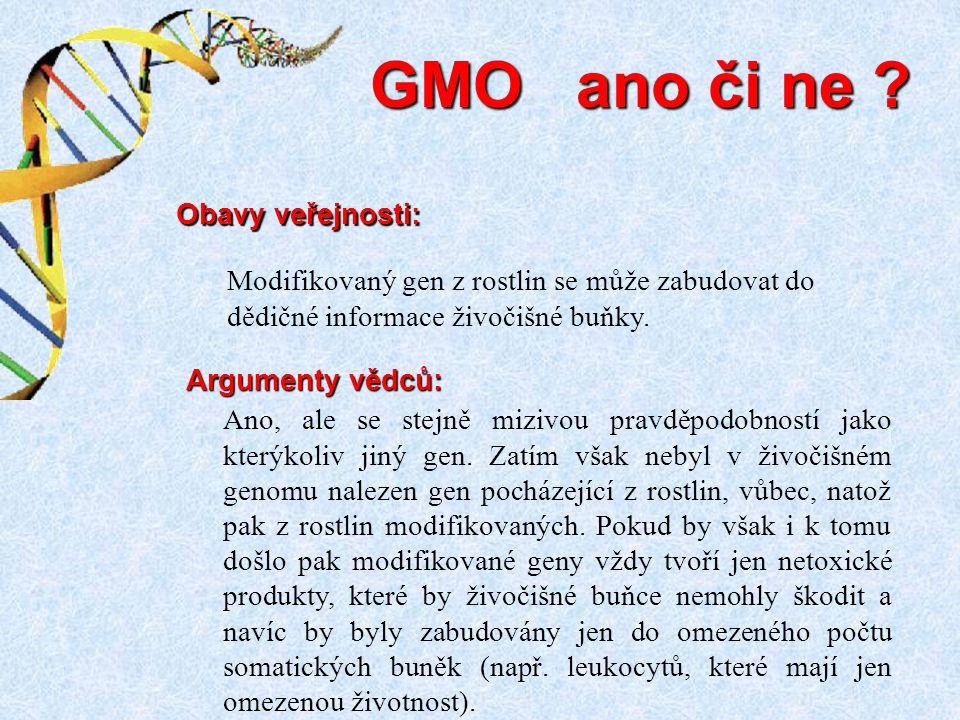 Ano, ale se stejně mizivou pravděpodobností jako kterýkoliv jiný gen. Zatím však nebyl v živočišném genomu nalezen gen pocházející z rostlin, vůbec, n