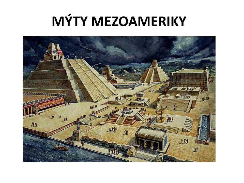 MÝTY MEZOAMERIKY