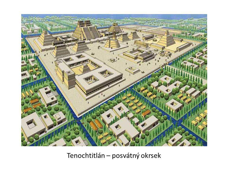 Tenochtitlán – posvátný okrsek
