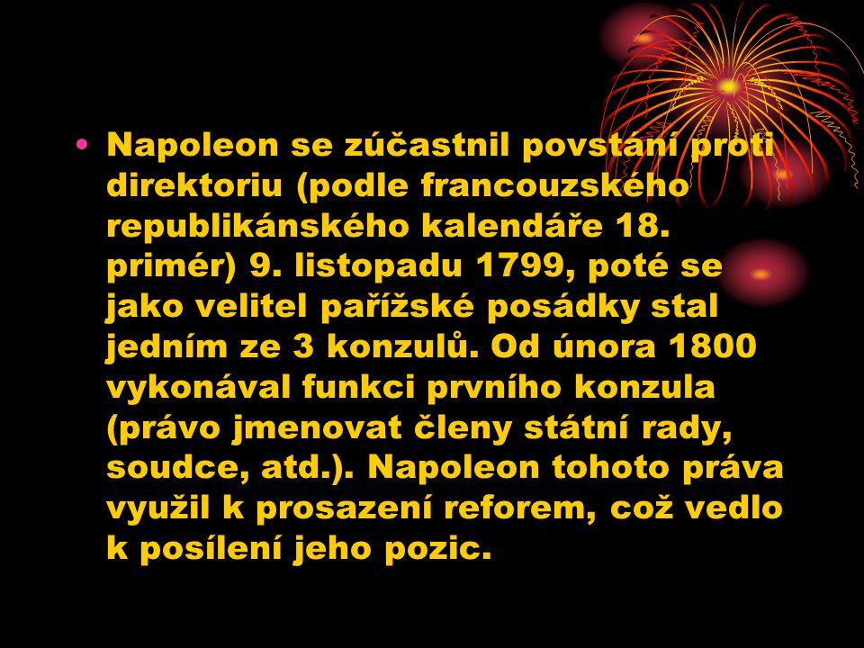 Napoleon se zúčastnil povstání proti direktoriu (podle francouzského republikánského kalendáře 18.